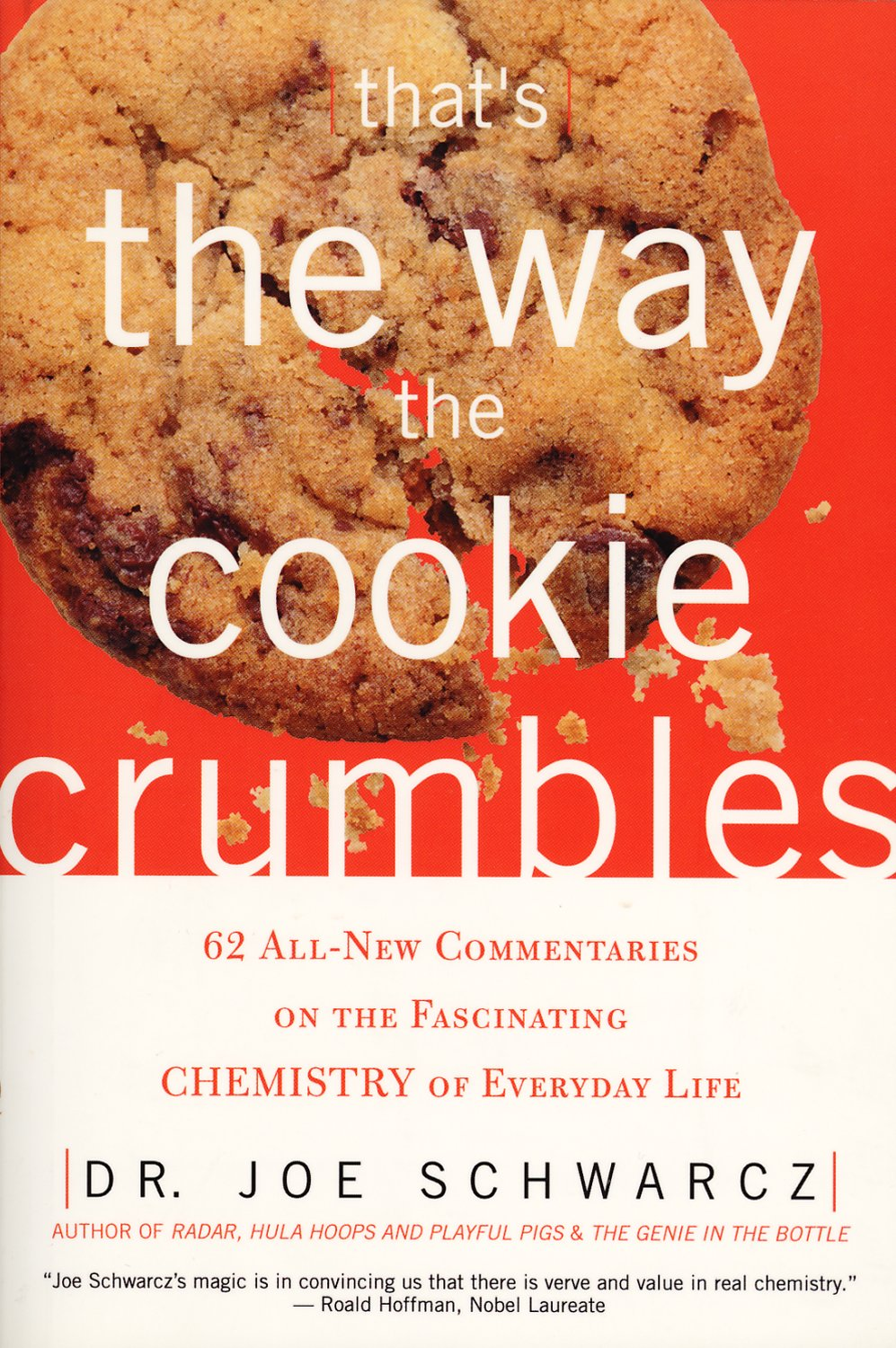 Thats the way the cookie crumbles 62 all new commentaries on the thats the way the cookie crumbles 62 all new commentaries on the fascinating chemistry of everyday life livros na amazon brasil 9781550225204 fandeluxe Gallery