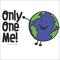 Only One Me!: With Free Rainbow Tune!