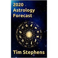 2020 Astrology Forecast: by Tim Stephens (English Edition)