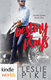 St. Helena Vineyard Series: Destiny Plays (Kindle Worlds Novella) (Santini Series Book 2)