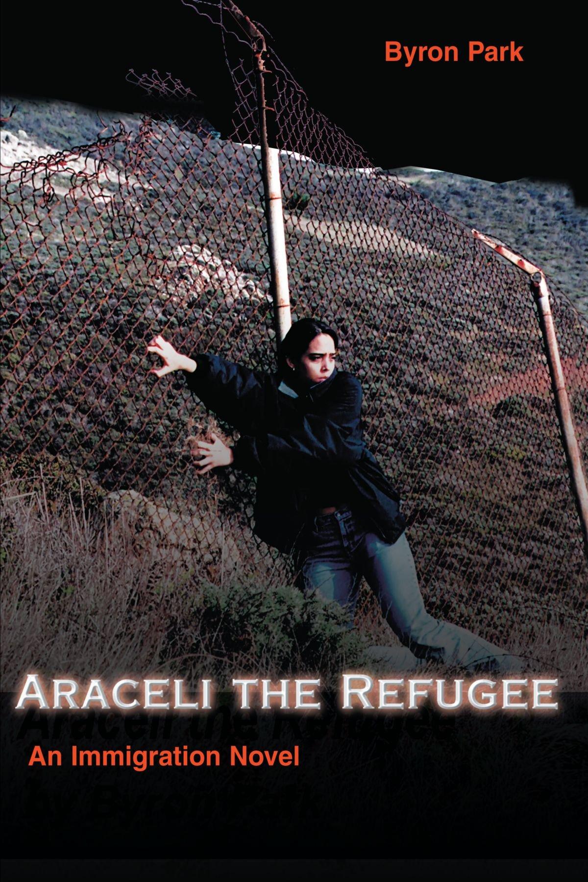 Araceli the Refugee: An Immigration Novel ePub fb2 book