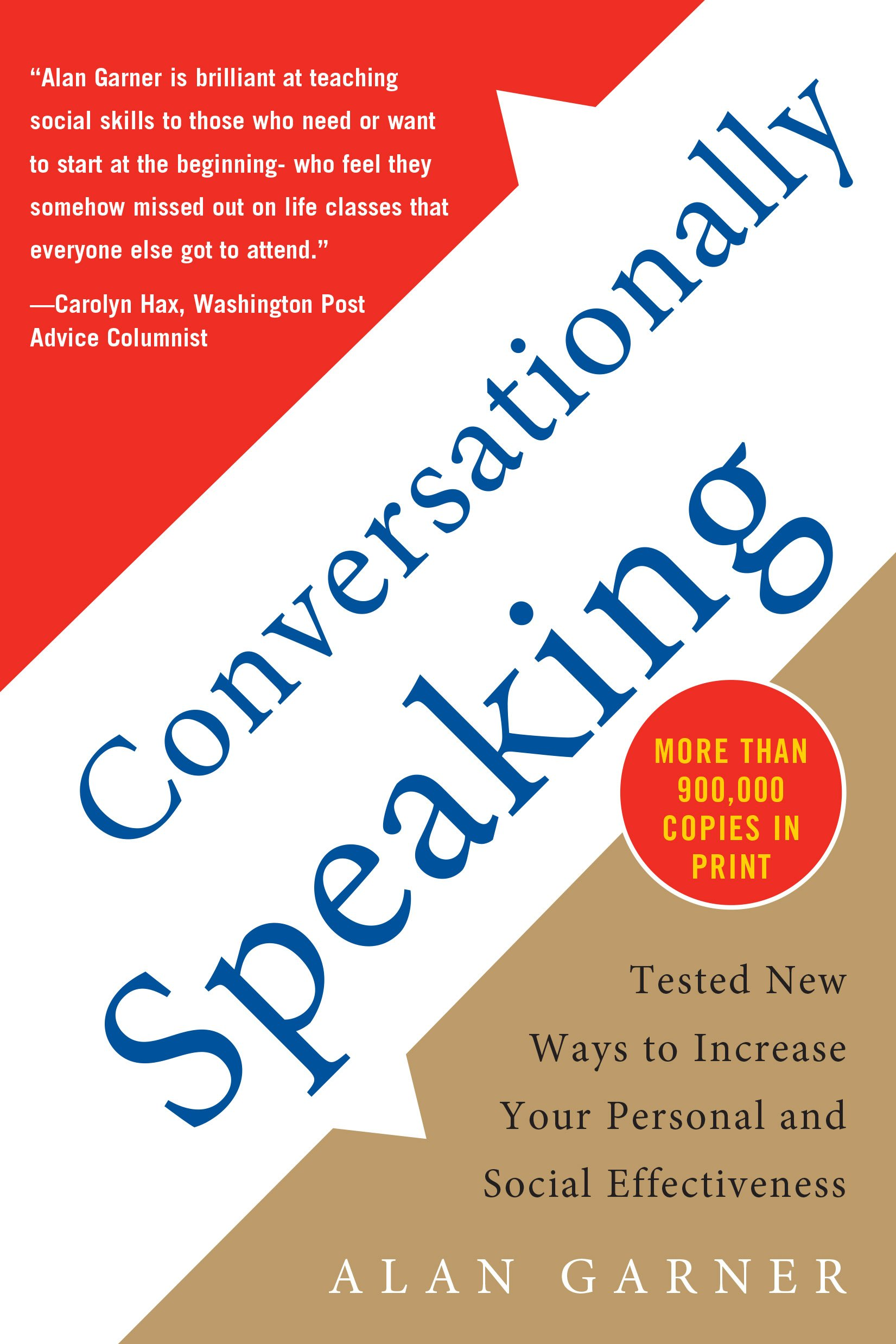 Conversationally Speaking  Tested New Ways To Increase Your Personal And Social Effectiveness  English Edition