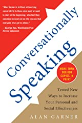 Conversationally Speaking: Tested New Ways to Increase Your Personal and Social Effectiveness Kindle Edition