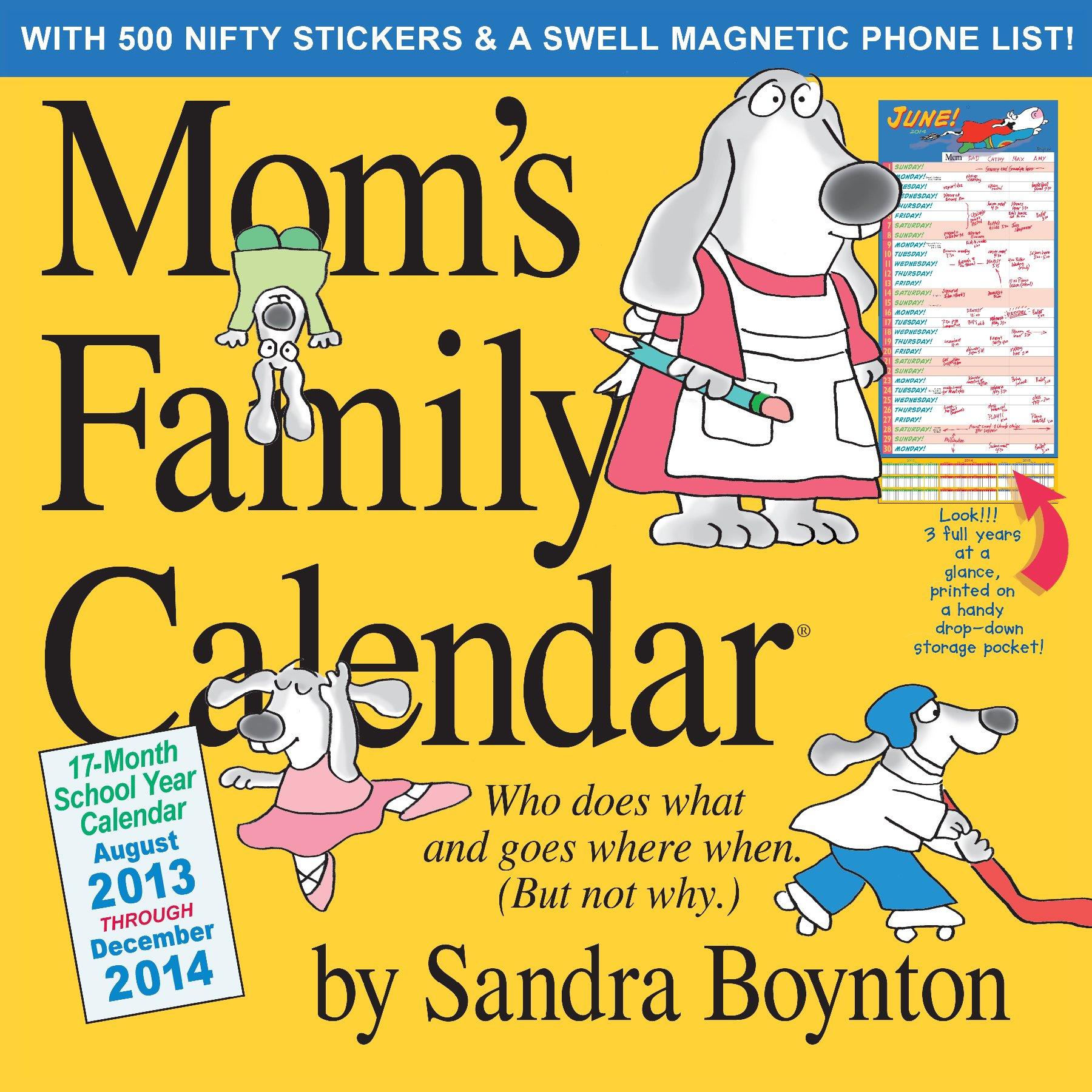 Mom's Family Calendar 2014: Sandra Boynton: 9780761172727: Amazon ...