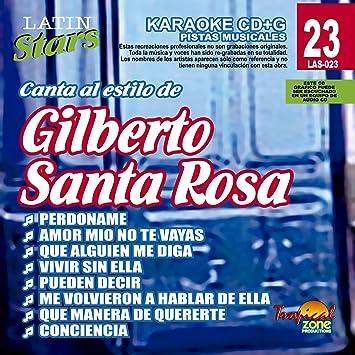 Gilberto Santa Rosa - Karaoke: Gilberto Santa Rosa 1 - Latin Stars Karao - Amazon.com Music