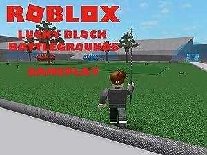 Amazon Com Watch Clip Roblox Lucky Block Battlegrounds Gameplay