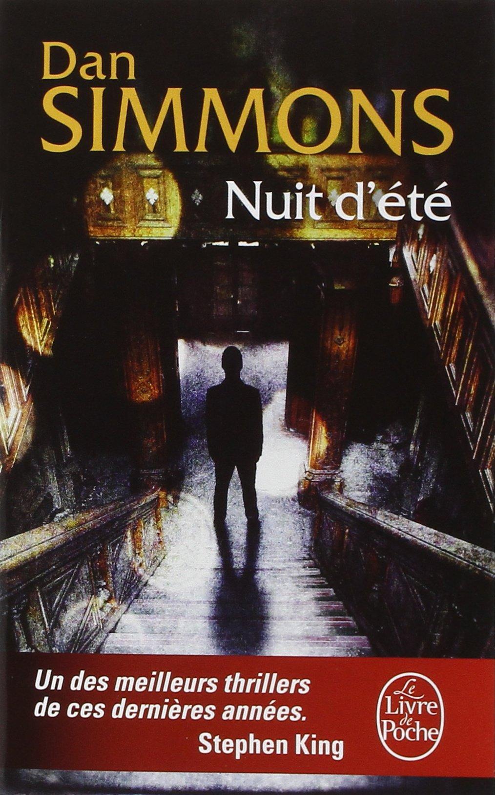 Nuit d'été Poche – 1 novembre 1995 Dan Simmons Evelyne Gauthier Nuit d' été Le Livre de Poche
