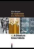 A ditadura encurralada (Coleção Ditadura Livro 4)