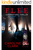 Flee: Supernatural Thriller