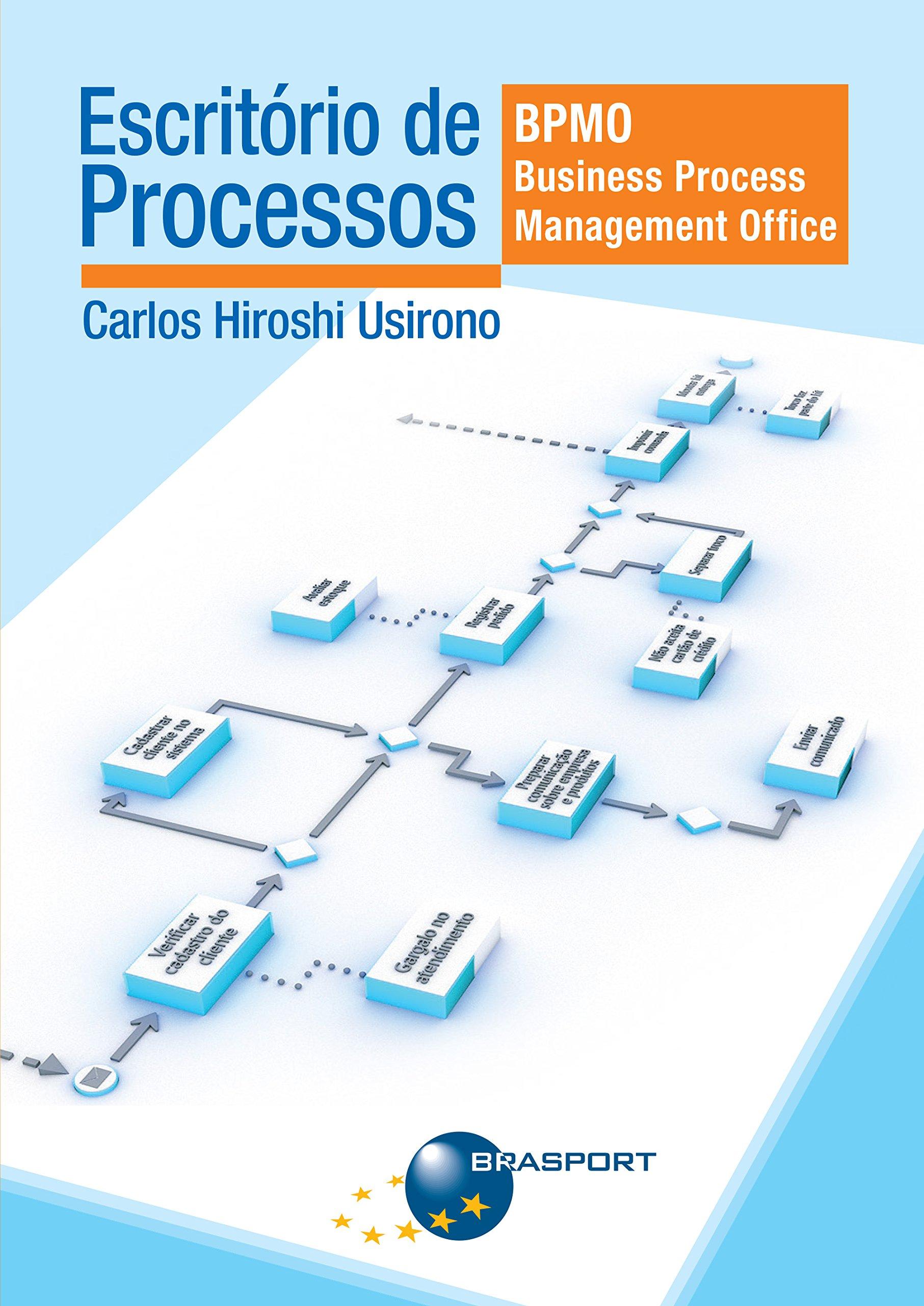 Escritorio de Processos: Bpmo ( Business Process Management Office ) pdf epub