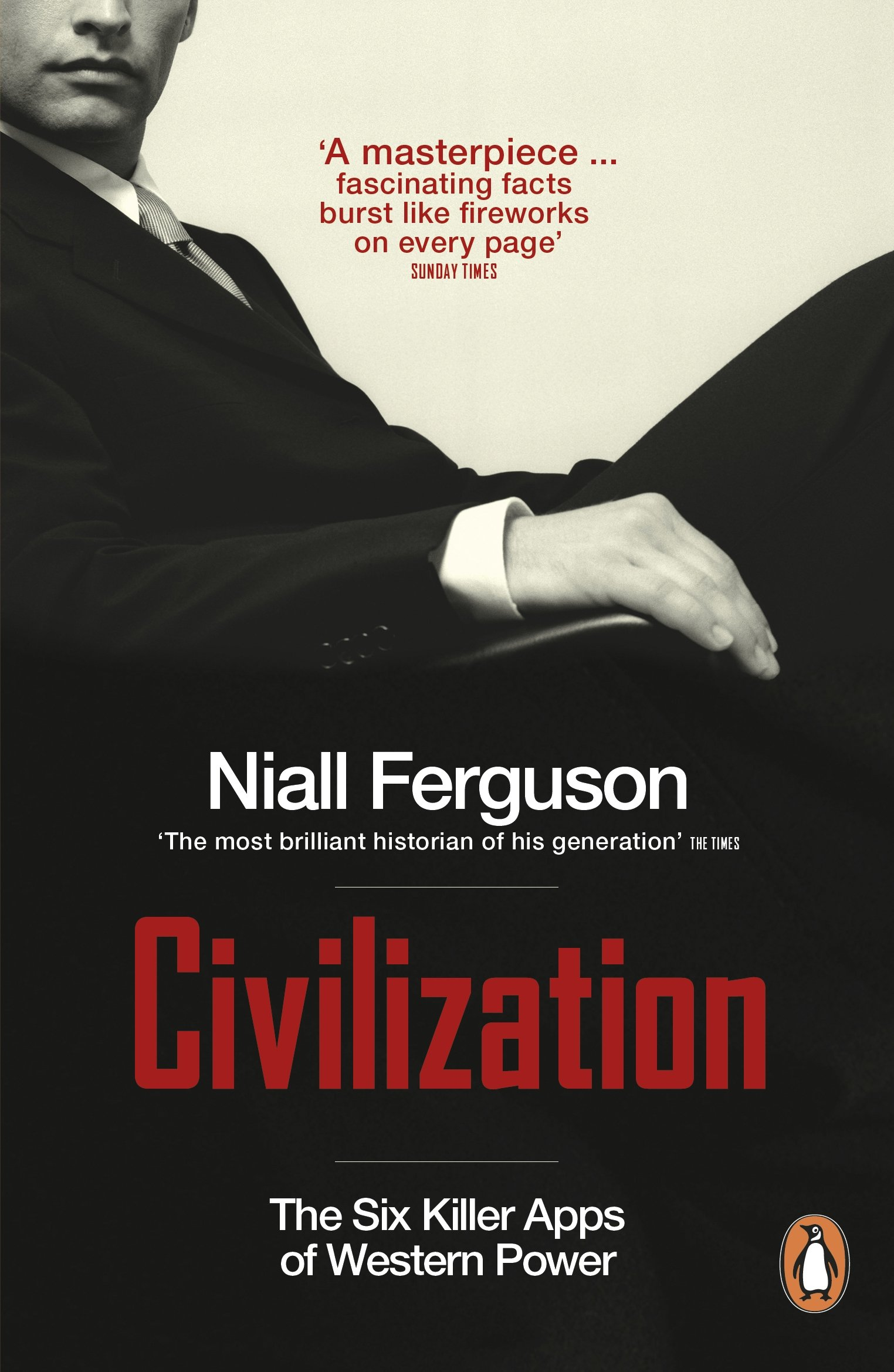 Civilization: The Six Killer Apps Of Western Power: Amazon: Niall  Ferguson: 9780141044583: Books