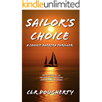Sailor's Choice - A Connie Barrera Thriller: The 12th Novel in the Caribbean Mystery and Adventure Series (Connie…