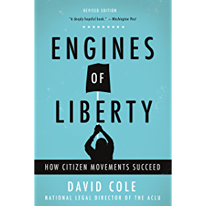 Engines of Liberty: The Power of Citizen Activists to Make Constitutional Law