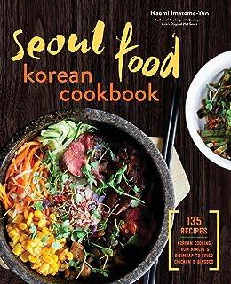 Korean food made simple judy joo 9780544663305 amazon books seoul food korean cookbook korean cooking from kimchi and bibimbap to fried chicken and bingsoo forumfinder Choice Image