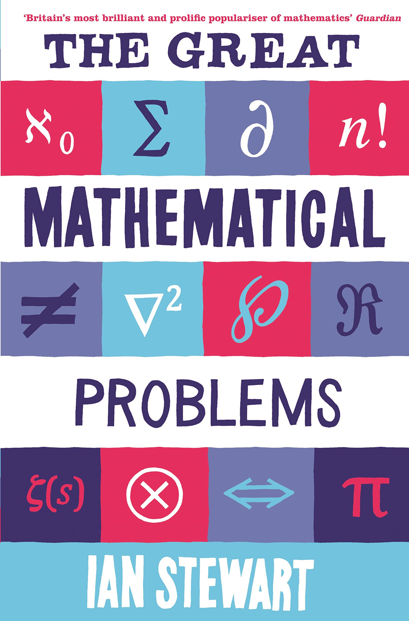 The Great Mathematical Problems  Marvels And Mysteries Of Mathematics