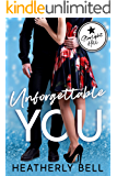 Unforgettable You: A Starlight Hill friends to lovers firefighter and military hero romance