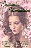 Esquemas Escandalosos (Portuguese Edition)