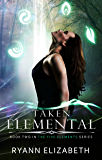 Taken Elemental (The Five Elements Series Book 2)