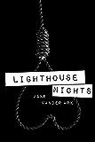 Lighthouse Nights
