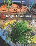 Enhancing Provision Through Jungle Adventures: Ideas to Target Learning and Challenge Thinking: Volume 5 (Learning in Early Years)