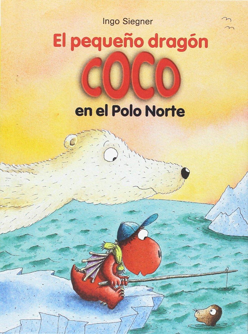 El Pequeño Dragón Coco En El Polo Norte: 19: Amazon.es: Ingo ...