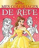 DISNEY PRINCESSES - Mes coloriages de rêve - Robes féériques (HJD COLORIAGES)
