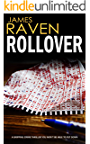 ROLLOVER a gripping crime thriller you won't be able to put down (Detective Jeff Temple Book 1)
