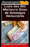 Liste des 150 Meilleurs Sites de Sondages Rémunérés : Voici la Manière la plus Simple de Gagner votre Vie sur Internet !