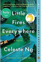 Little Fires Everywhere: A Novel Kindle Edition