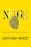 Nudge: Awakening Each Other to the God Who's Already There (English Edition)