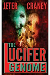 The Lucifer Genome: A Conspiracy Thriller Kindle Edition