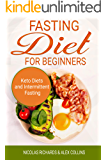 Fasting Diet For Beginners: keto Diet And Intermittent Fasting