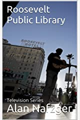 Roosevelt Public Library: Television Series Kindle Edition