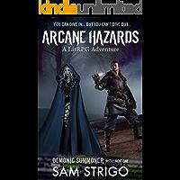 Arcane Hazards: A LitRPG Adventure (Demonic Summoner Serial Book 1) (English Edition)