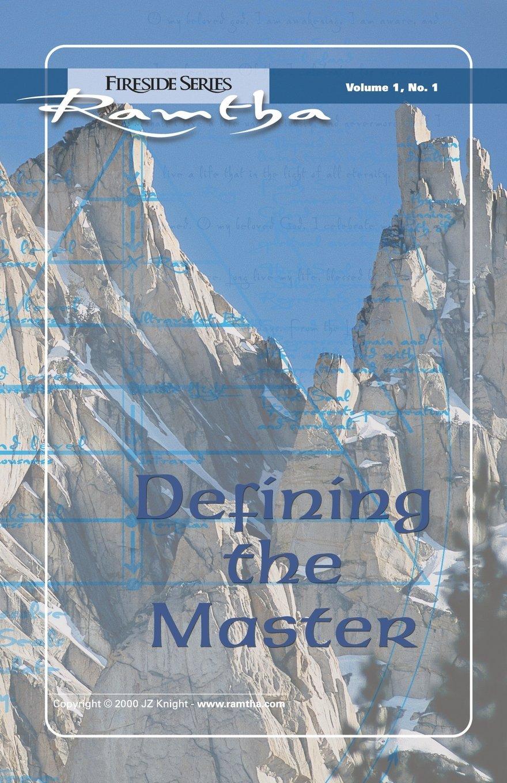 Defining The Master (Fireside Series, Vol. 1, No. 1) (Volume 1) PDF