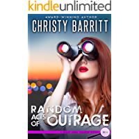 Random Acts of Outrage (Holly Anna Paladin Mysteries Book 6)