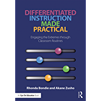 Differentiated Instruction Made Practical: Engaging the Extremes through Classroom Routines