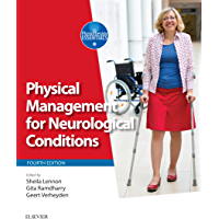 Physical Management for Neurological Conditions E-Book (Physiotherapy Essentials)