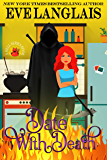 Date With Death (Welcome To Hell Book 3)