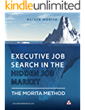 Executive Job Search in the Hidden Job Market - The Morita Method