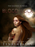 Blood Lock (The Legends of Regia Book 6)