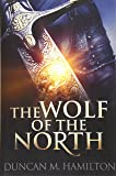 The Wolf of the North: Volume 1