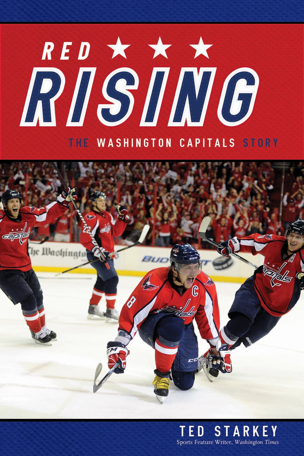 a0fd8c32e Red Rising  The Washington Capitals Story Paperback – August 24
