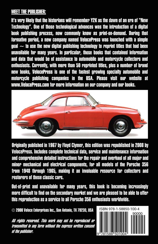 Porsche 356 owners workshop manual 1948 1965 floyd clymer porsche 356 owners workshop manual 1948 1965 floyd clymer 9781588501004 amazon books vanachro Choice Image