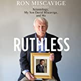 Ruthless: Scientology, My Son David
