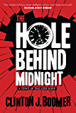 The Hole Behind Midnight (The 25th Hour Book 1)