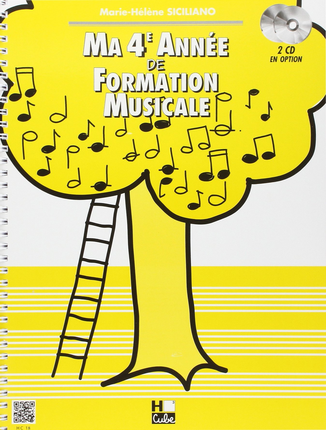 Ma 4ème année de formation musicale Partition – 5 septembre 1997 Marie-Hélène Siciliano H Cube B001J2Z59Y Musique