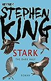 Stark (Dark Half): Roman