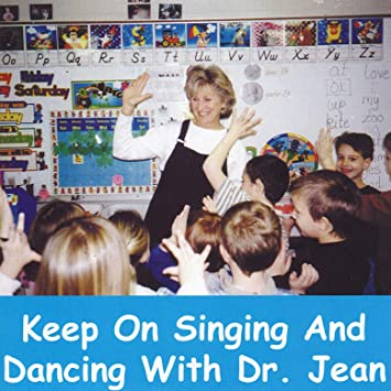 Melody House Dr  Jean Keep on Singing and Dancing
