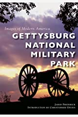 Gettysburg National Military Park (Images of Modern America) Kindle Edition